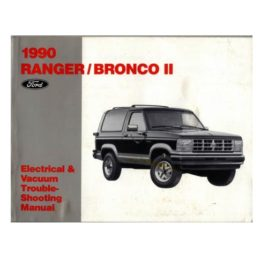1990 Bronco II Electrical & Vacuum Troubleshooting Manual